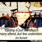Cycling Is Just Like Church…