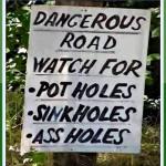 Dangerous Road – Watch For…